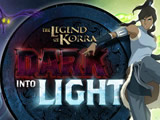 The Legend of Korra: Dark into Light