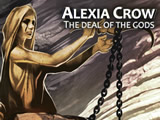 Alexia Crow : The Deal of the Gods